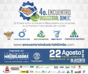 4to Encuentro de la Ind Maquiladora